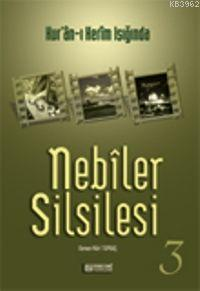 Nebiler Silsilesi 3
