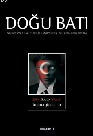 29. Sayı İdeolojiler - II; Düşünce Dergisi
