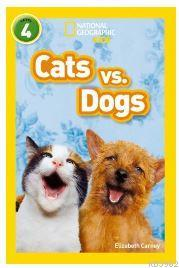Cats vs. Dogs (National Geographic Readers 4)