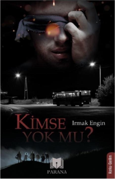 Kimse Yok Mu?