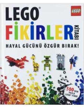 Lego Fikirler Kitabı; Hayal Gücünü Özgür Bırak