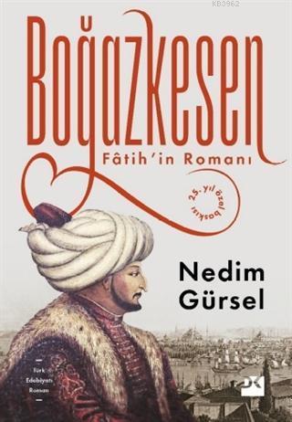 Boğazkesen; Fatih'in Romanı