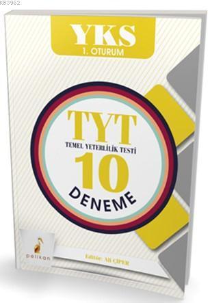 YKS 1. Oturum TYT Temel Yeterlilik Testi 10 Deneme