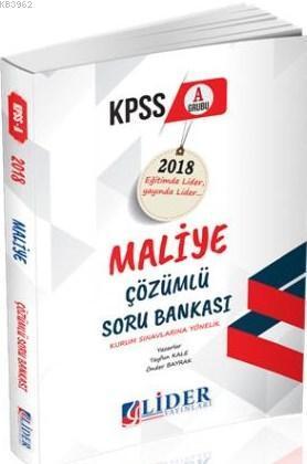 Lider 2018 KPSS-A Maliye Çözümlü Soru Bankası
