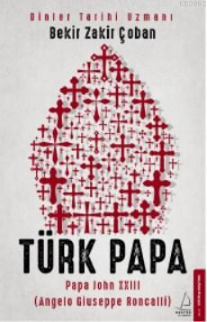 Türk Papa; Papa John XXIII (Angelo Giuseppe Roncalli)