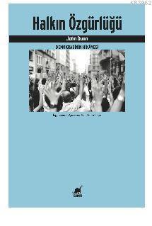 Halkın Özgürlüğü Demokrasinin Hikâyesi