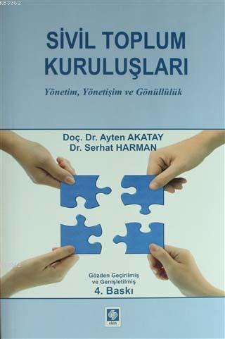 Sivil Toplum Kuruluşları; Yönetim, Yönetiliş ve Gönüllük