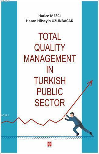 Total Qualıty Management In Turkısh Publıc Sector