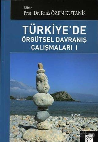 Türkiye'de Örgütsel Davranış Çalışmaları 1