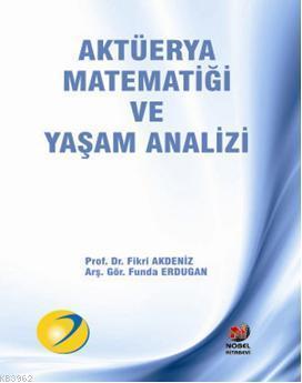 Aktüerya Matematiği  ve Yaşam Analizi