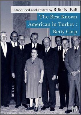 The Best Known American in Turkey: Betty Carp