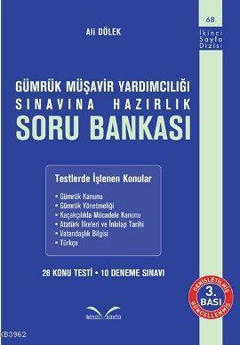 Gümrük Müşavir Yardımcılığı Sınavına Hazırlık Soru Bankası