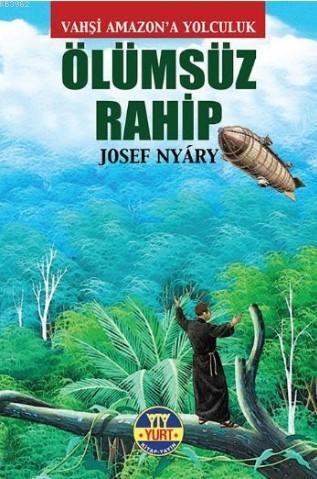 Ölümsüz Rahip; Vahşi Amazona Yolculuk