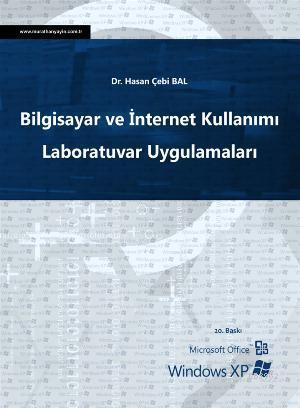 Bilgisayar ve İnternet Kullanımı Laboratuvar Uygulamaları; Microsoft Office, Windows XP