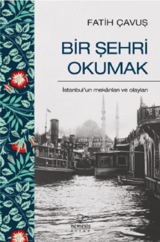 Bir Şehri Okumak