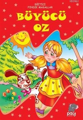 Büyücü Oz; Eğitici Fındık Masallar