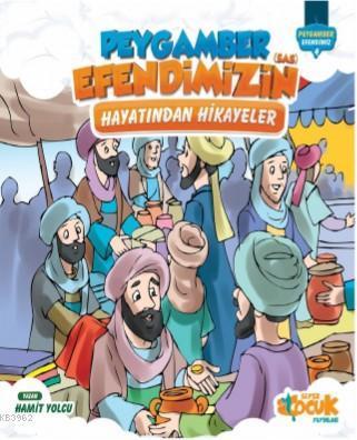Peygamber Efendimiz'in (sas) Hayatından Hikayeler; Ciltli