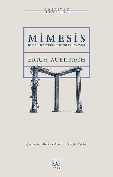Mimesis; Batı Edebiyatında Gerçekliğin Tasviri