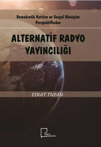 Alternatif Radyo Yayıncılığı