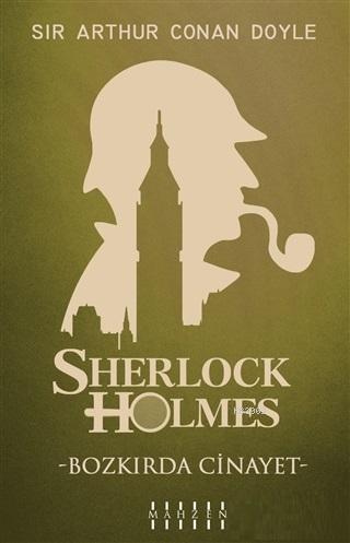 Bozkırda Cinayet - Sherlock Holmes