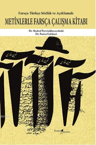 Metinlerle Farsça Çalışma Kitabı