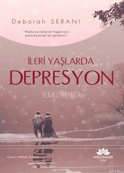 İleri Yaşlarda Depresyon