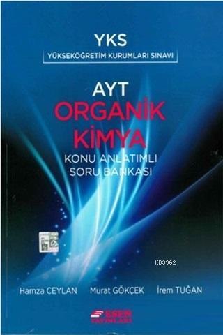 YKS AYT Organik Kimya Konu Anlatımlı Soru Bankası