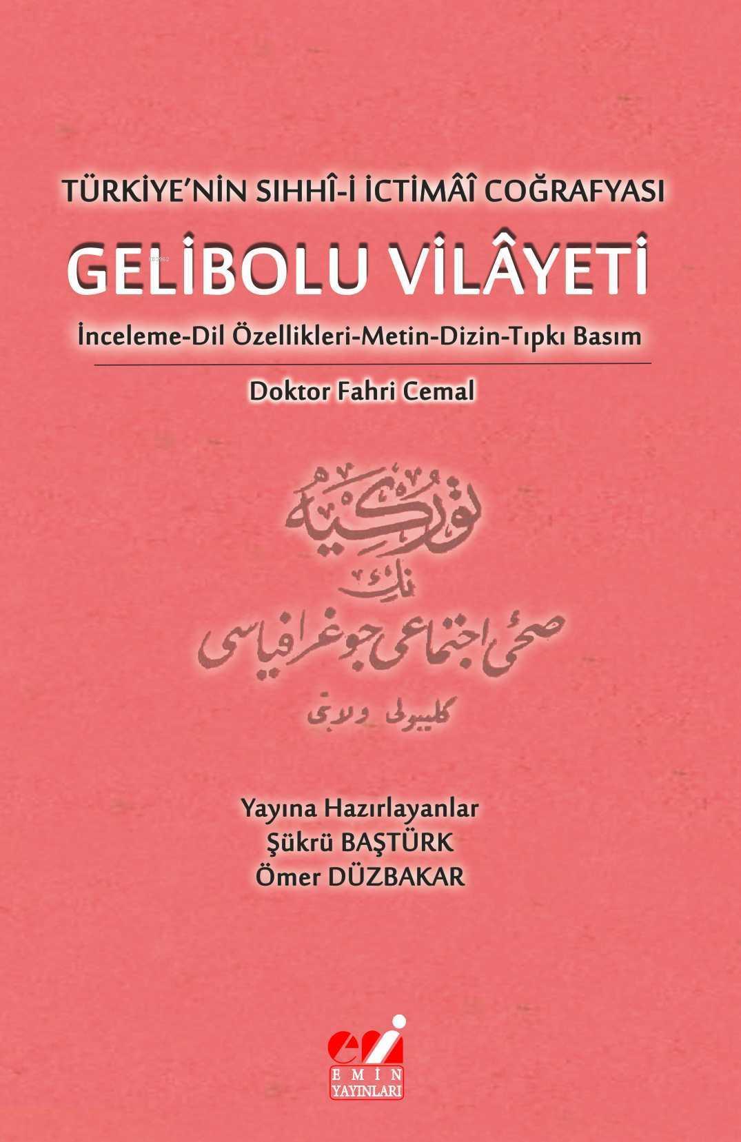 Türkiye'nin Sıhhî-i İctimâî Coğrafyası Gelibolu Vilayeti