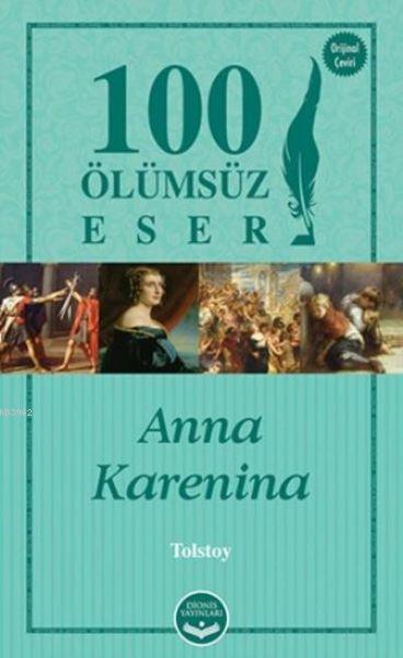 Anna Karenina; 100 Ölümsüz Eser