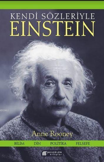 Kendi Sözleriyle Einstein