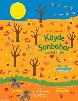Hadi Gezelim Köyde Sonbahar Ara-Bul Kitabı