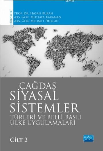 Çağdaş Siyasal Sistemler,Türleri ve Belli Başlı Ülke Uygulamaları / Cilt 2