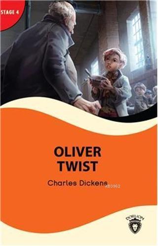 Oliver Twist - Stage 4; Alıştırma ve Sözlük İlaveli