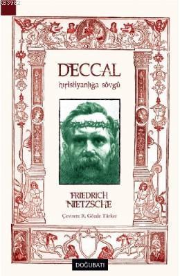 Deccal; Hıristiyanlığa Sövgü
