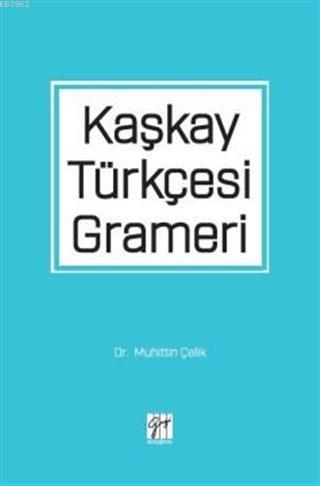 Kaşkay Türkçesi Grameri