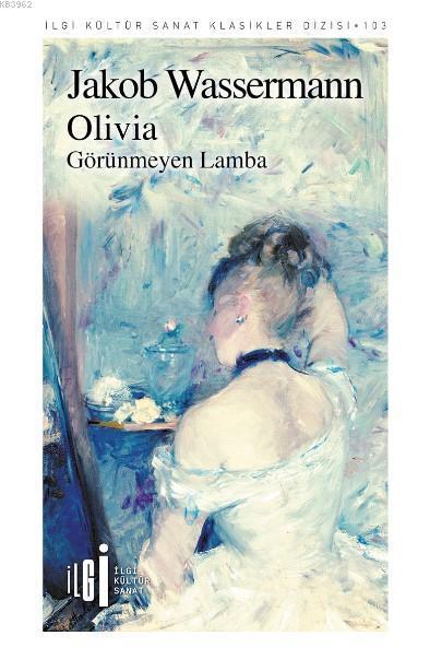Olivia; Görünmeyen Lamba