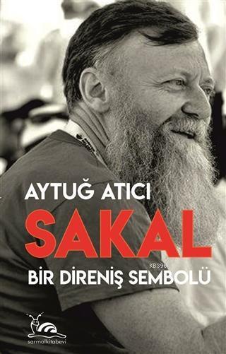 Sakal; Bir Direniş Sembolü