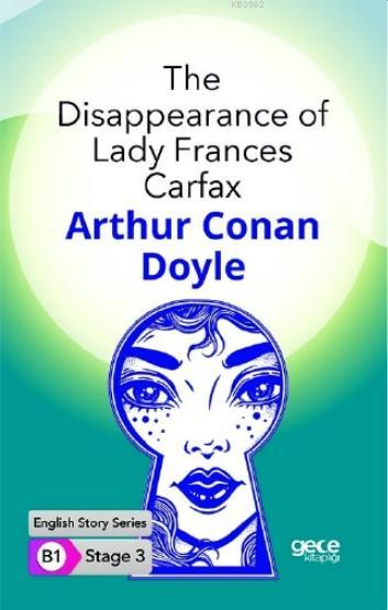 The Disappearance of Lady Frances Carfax İngilizce Hikayeler B1 Stage3