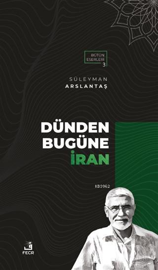 Dünden Bugüne İran