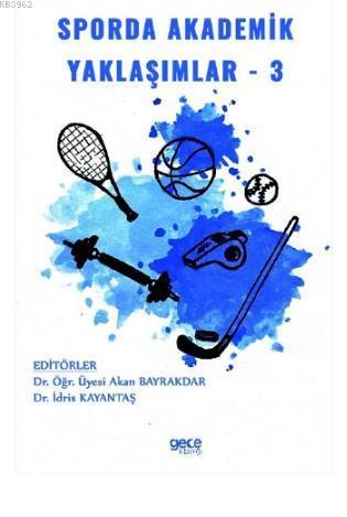 Sporda Akademik Yaklaşımlar - 3