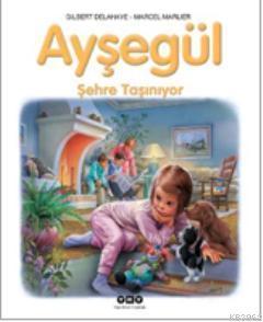 Ayşegül - Şehre Taşınıyor