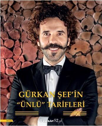 Gürkan Şef'in Ünlü Tarifleri