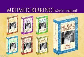 Mehmed Kırkıncı Bütün Eserleri (7 Cilt)