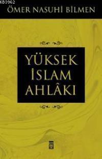 Yüksek İslam Ahlâkı