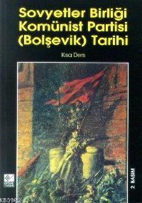 Sovyetler Birliği Komünist Partisi(bolşevik) Tarihi