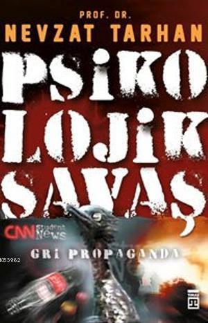 Psikolojik Savaş - Gri Propaganda