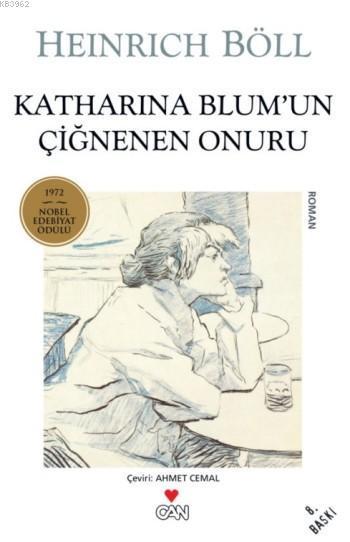 Katharina Blum'un Çiğnenen Onuru; 1972 Nobel Edebiyat Ödülü