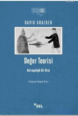 Değer Teorisi; Antropolojik Bir Giriş