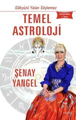 Temel Astroloji; Gökyüzü Yalan Söylemez