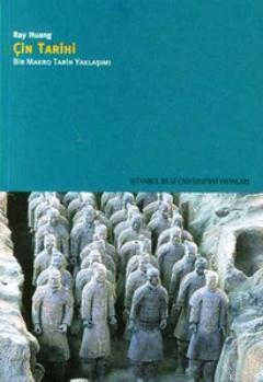 Çin Tarihi; Bir Makro Tarih Yaklaşımı